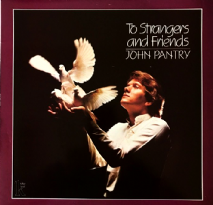 John Pantry ‎- To Strangers And Friends  (LP) (EX/VG-)